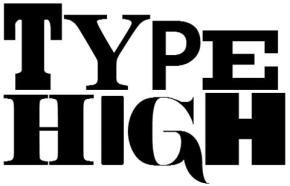 Type High TONIGHT atPRESS!